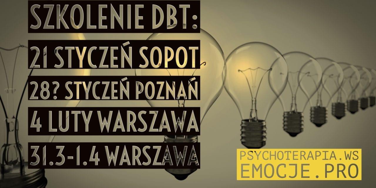 Szkolenia DBT 2017: Sopot, Poznań, Warszawa, Towarzystwo PTDBT
