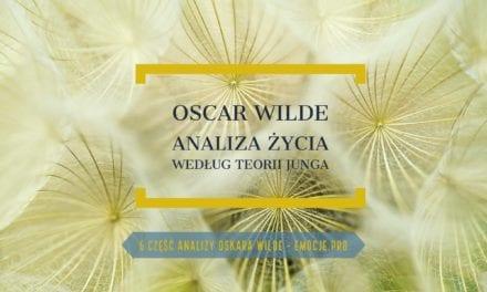 Oskara Wilde widziany oczami Junga część 2 i ostatnia