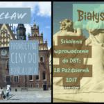 Szkolenia DBT 2017: Wrocław, Białystok