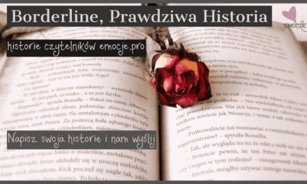 Propozycja, pytanie: Moje BPD- historia na bloga