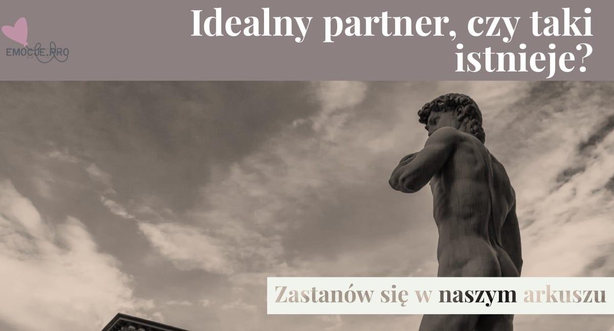 "Jak znaleźć ""idealnego"" Partnera"
