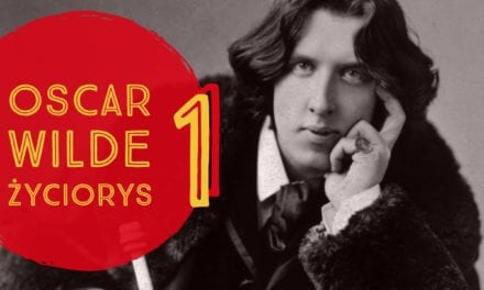 Oscar Wilde, życiorys odc 1