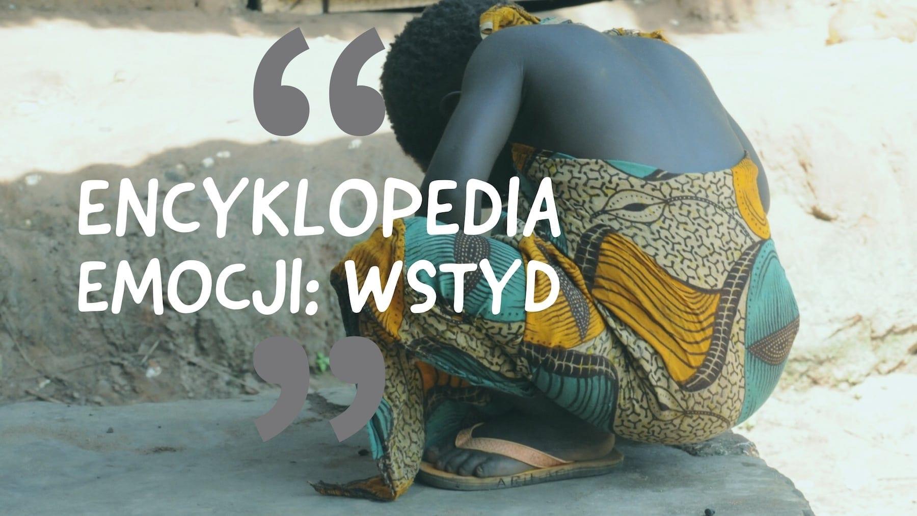 Encyklopedia Emocji: Wstyd
