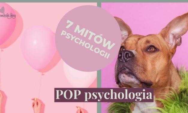7 popularnych mitów psychologicznych