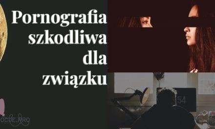Pornografia szkodliwa dla związku