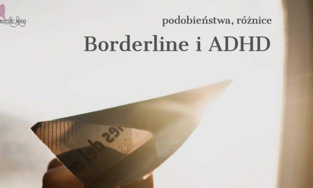 Borderline i ADHD podobieństwa, różnice